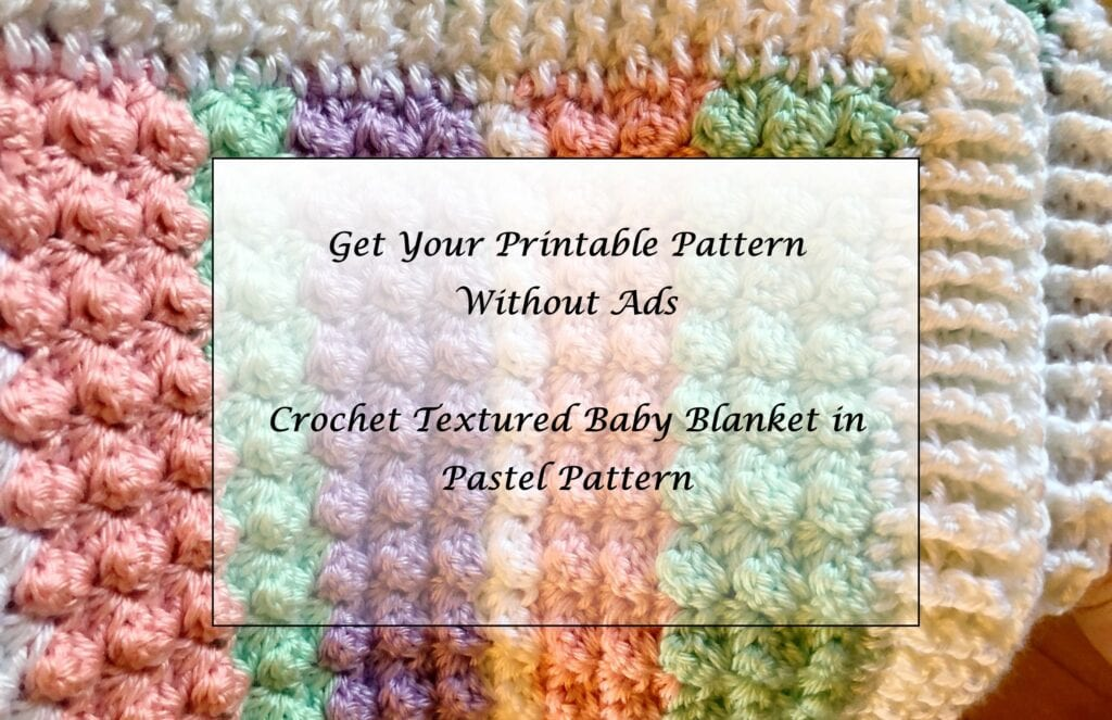 Crochet-Textured-Baby-Blanket-in-Pastel-printable