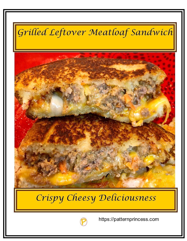 Grilled Leftover Meatloaf Sandwich 1