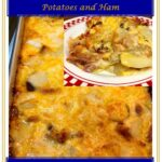 Old Fashion Scalloped Potatoes and Ham