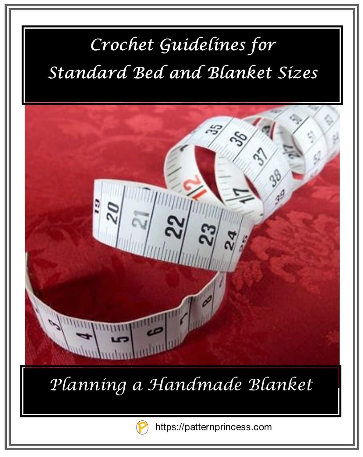 Crochet Guidelines for Standard Bed and Blanket Sizes