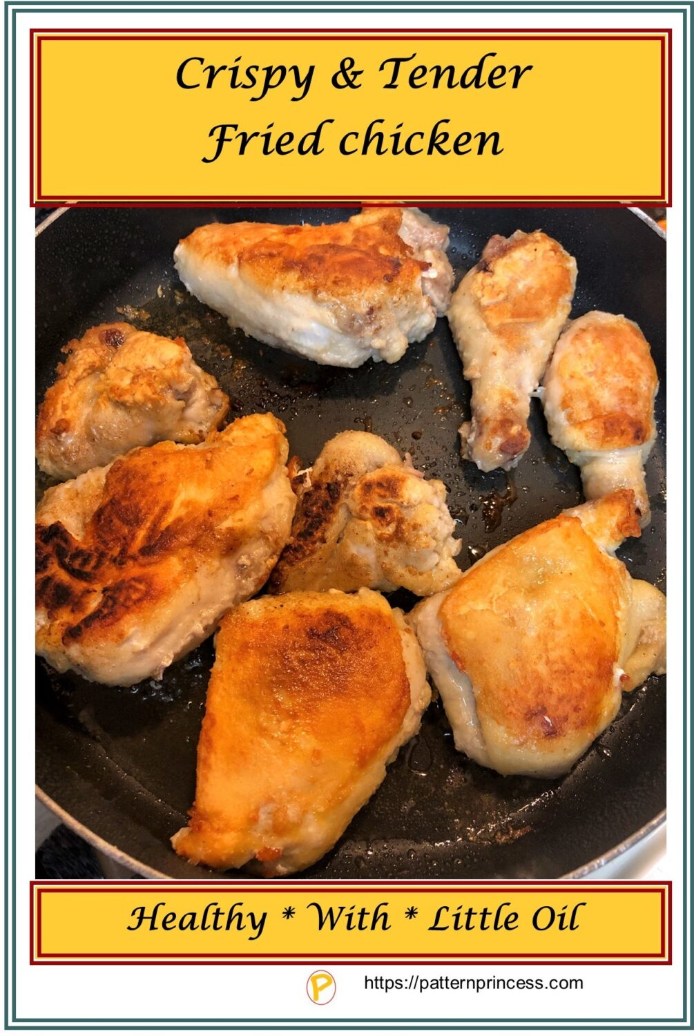 Crispy and Tender Fried Chicken
