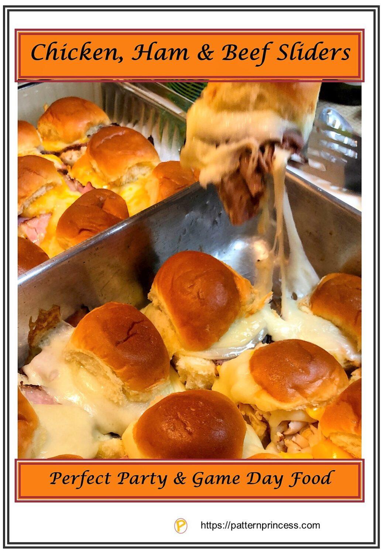 Chicken Ham and Beef Sliders