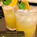 Kiddie Cocktail - Non-Alcoholic Orange Smash