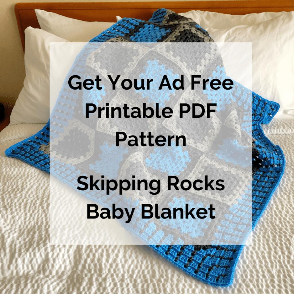 Get Your Ad Free Printable PDF Pattern Skipping Rocks Baby Blanket