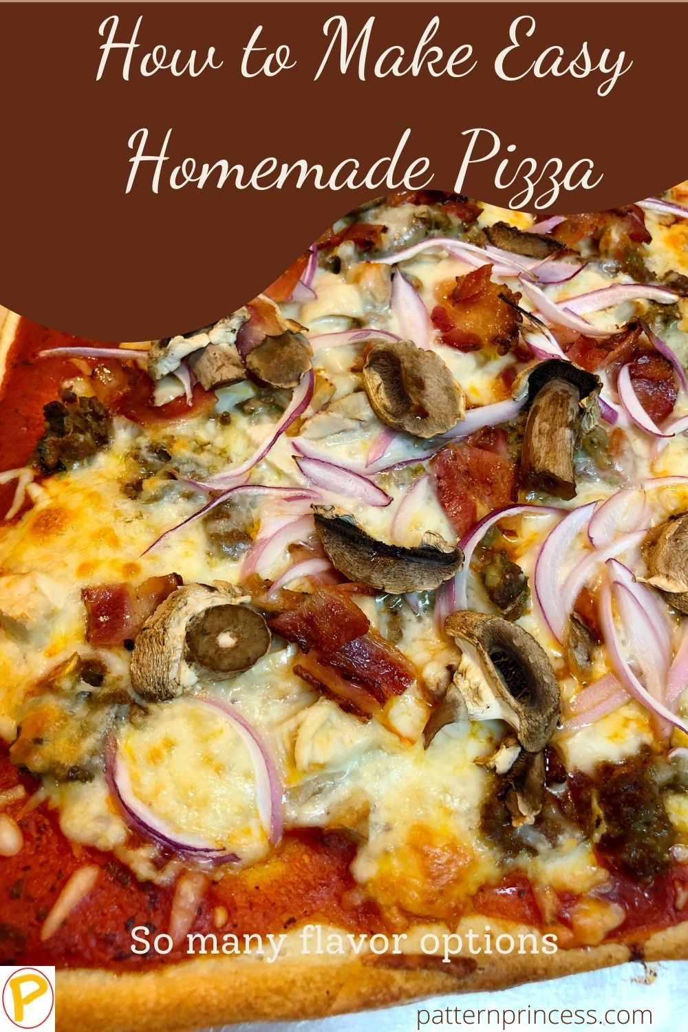 How to Make Easy Homemade Pizza