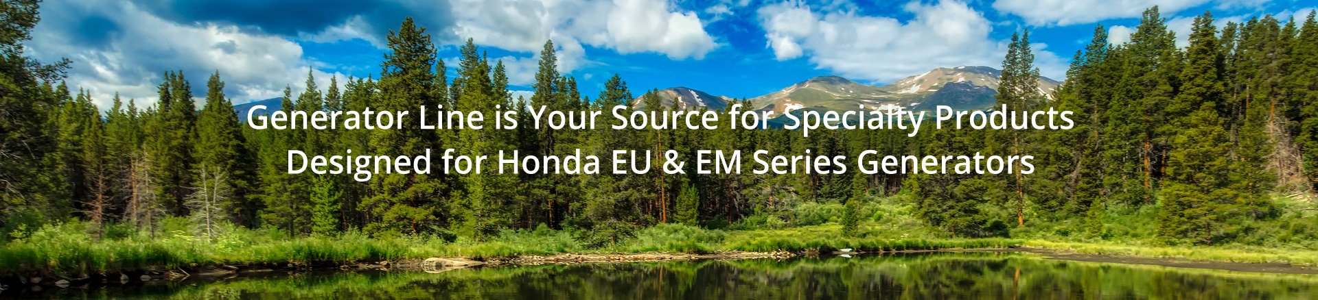 Generator Line is Your Source for Specialty Products Designed for Honda EU Generator Series.
