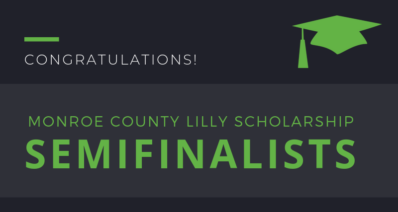 Twenty-two high school seniors selected as semifinalists for Monroe County's Lilly Endowment Community Scholarships