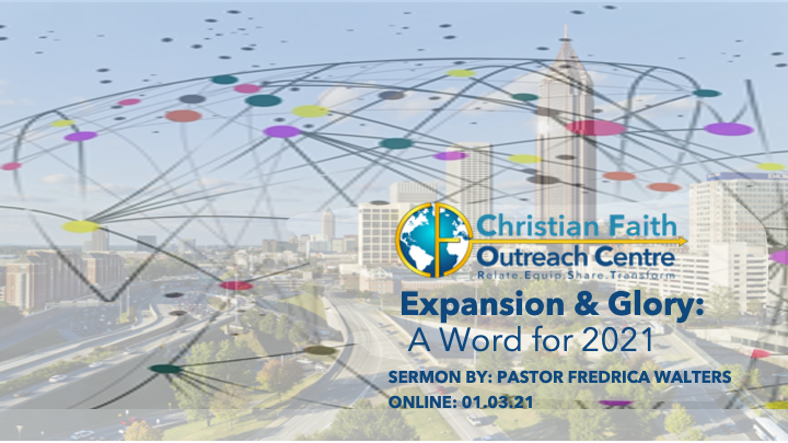 Expansion & Glory: A Word for 2021