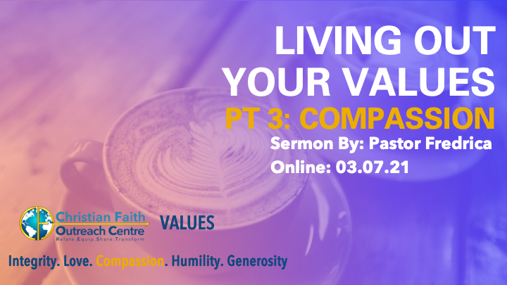 Living Out Your Values Pt 3: Compassion