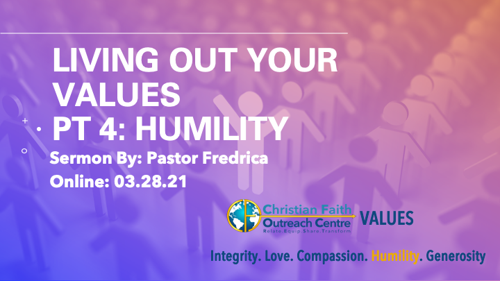 Living Out Your Values Pt 4: Humility
