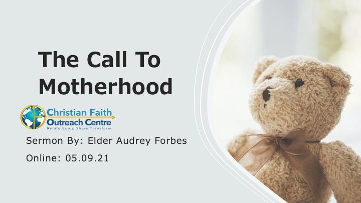 The Call To Motherhood