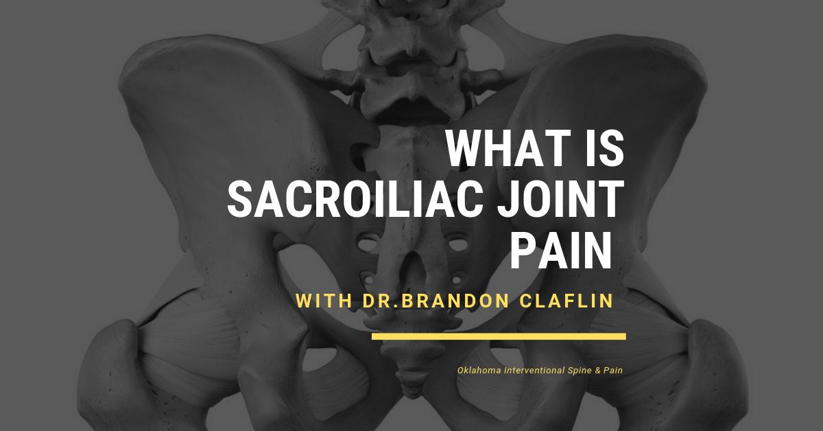dr brandon claflin si joint pain