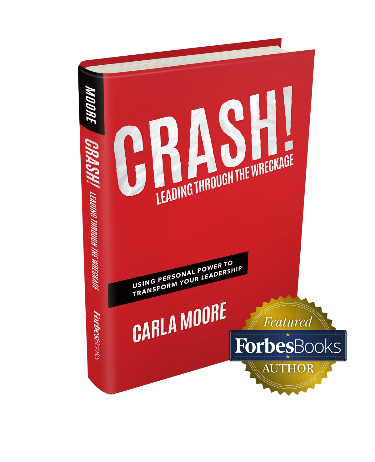 Crash! Leading Through The Wreckage - Book Cover