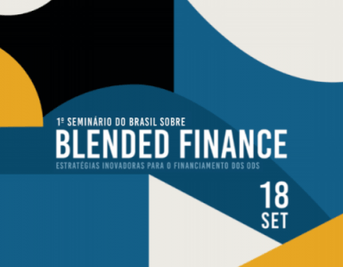 1º Seminário de Blended Finance do Brasil
