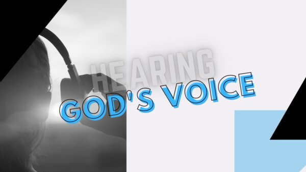 Hearing God's Voice