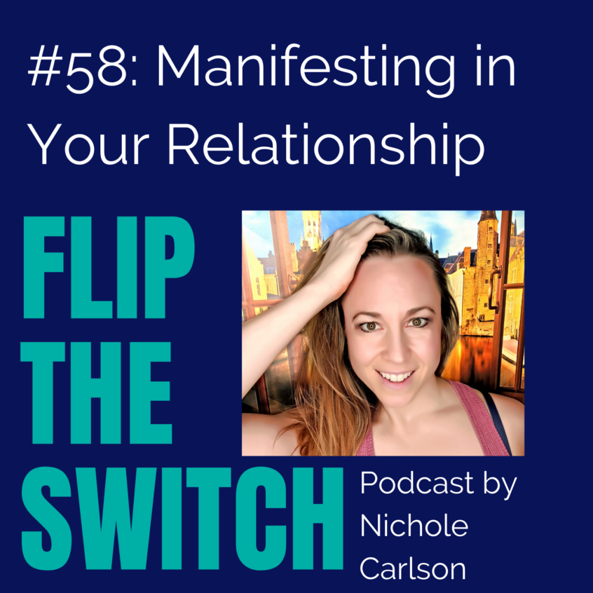 Nichole Carlson, Flip the Switch, Manifest Your Soulmate