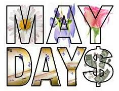 May Days!