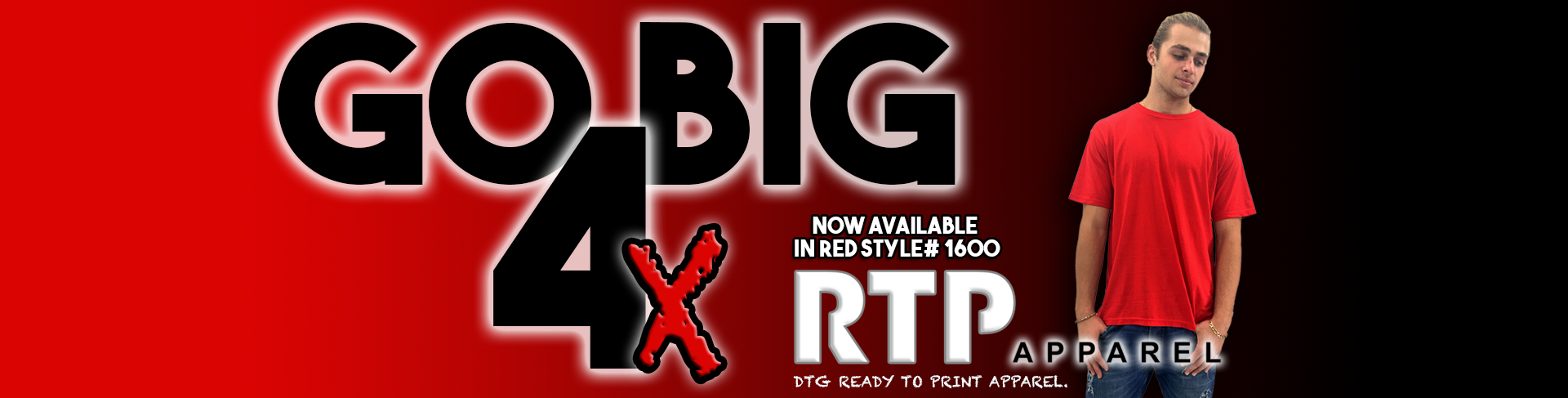 RTP Apparel in RED Go BIG 4X Available
