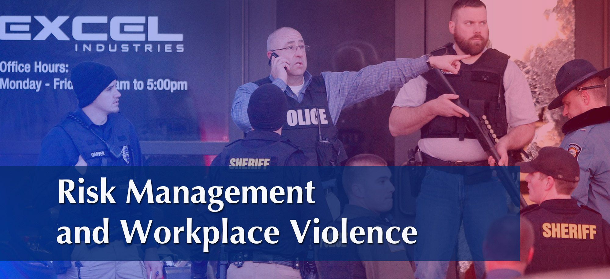 Risk Management and Workplace Violence