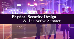 Physical Security and The Active Shooter