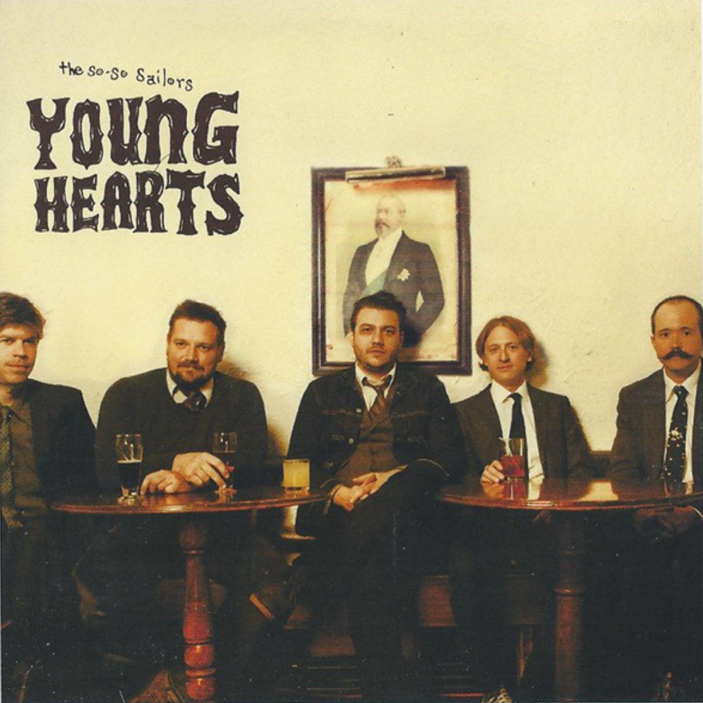 <b><u>The So-So Sailors -<br>Young Hearts</b></u><br><i>(2012, No Dancing)</i><br><small>recording and mix engineer, B3</small>