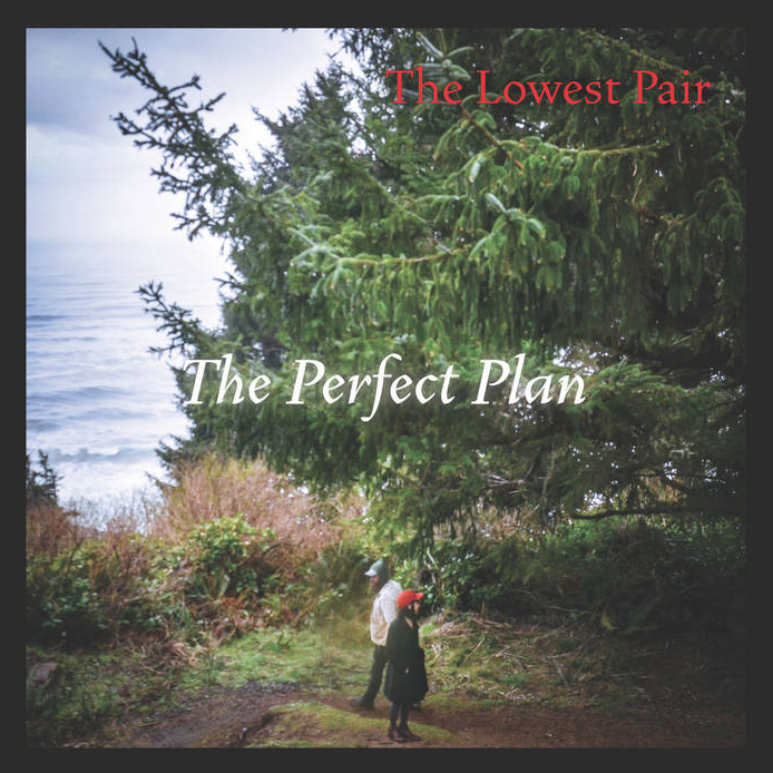 <u><b>The Lowest Pair - The Perfect Plan</u></b><br><i>(2020, Thirty Tigers)</i><br><small>piano, B3, Wurlitzer, Mellotron