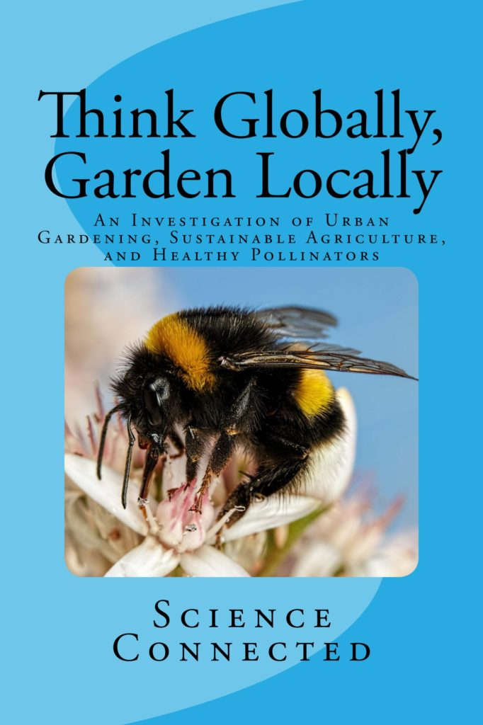 Think Globally, Garden Locally