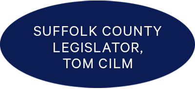 Suffolk County Legislator, Tom Cilm