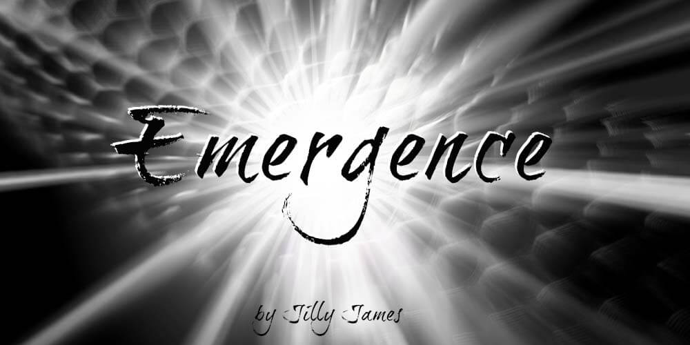 Emergence – Jilly James