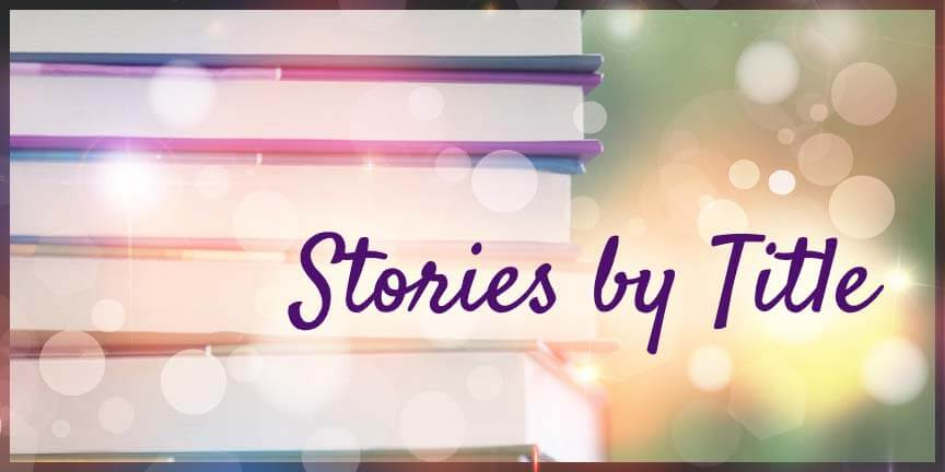 Stories by Title