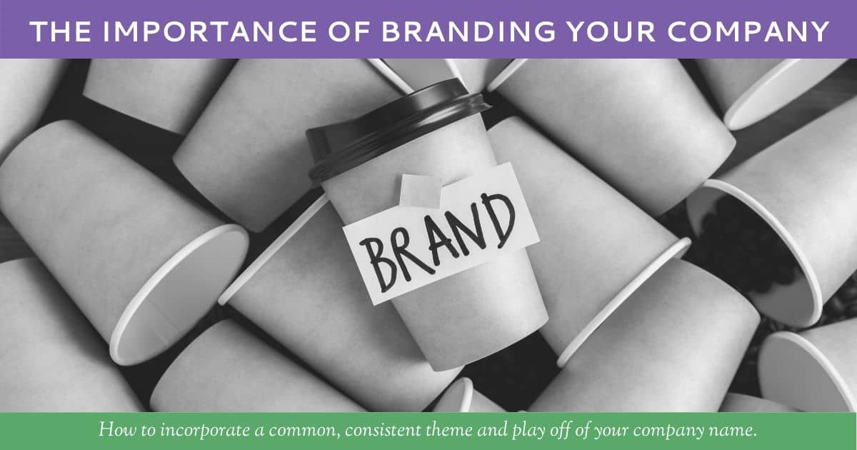 The Importance of Branding Your Company by Hummingbird Marketing Services