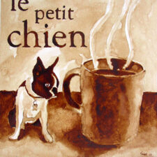 "Andrew Saur created this original ""Le Petit Chien"" Coffee Art® painting. It features his Boston Terrier, Gidget, and the greatest coffee in the world."