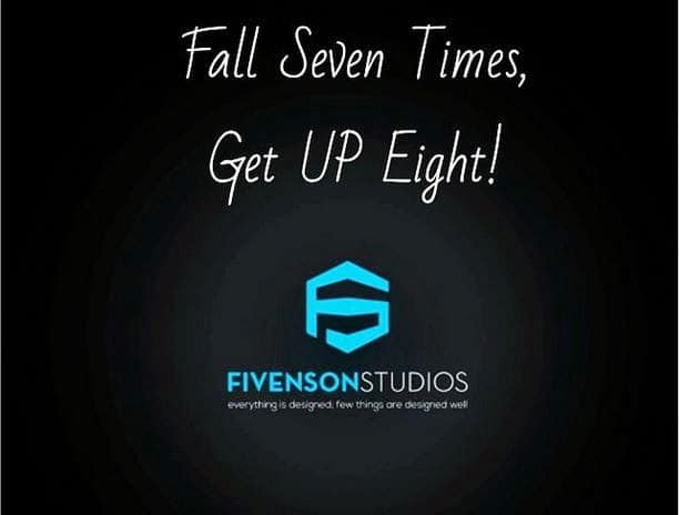 Fall Seven Times, Get Up Eight!