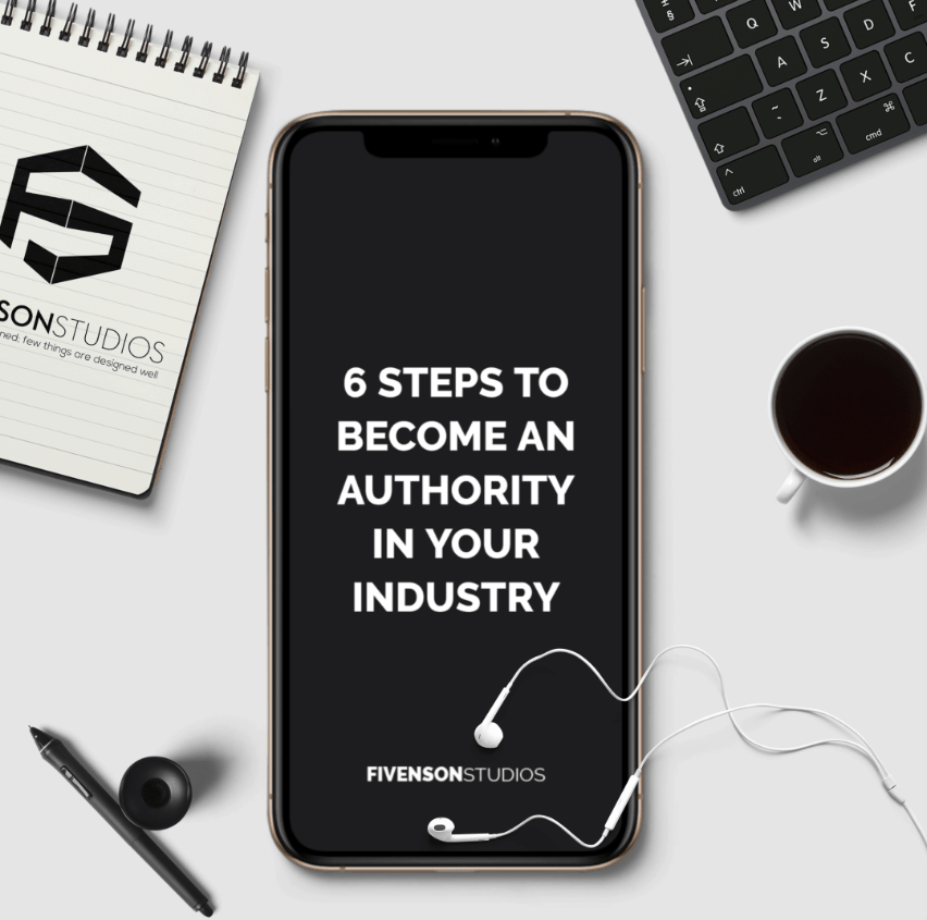 6 Steps To Become An Authority In Your Industry