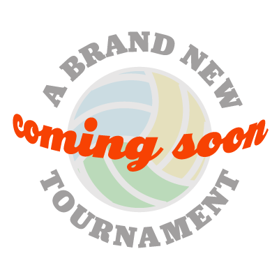 New Tournament Coming Soon
