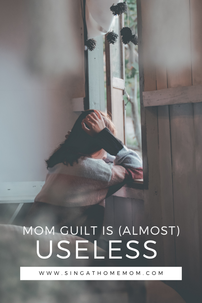 Mom Guilt is Almost Useless