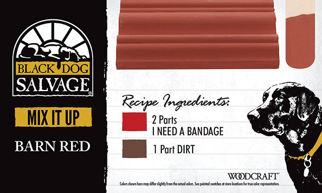 """""""Barn Red"""" is made from2 Parts """"I Need a Bandage"""" and 1 Part """"Dirt"""""""