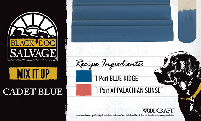 """Cadet Blue"" is made from 1 Part ""Blue Ridge""  1 Part ""Appalachian Sunset"""