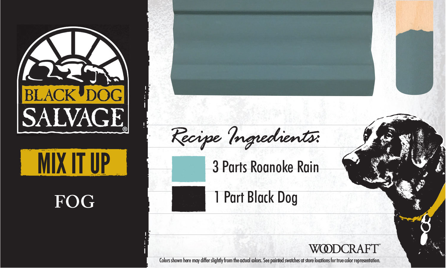 """Fog"" is made from 3 Parts ""Roanoke Rain"" and 1 Part ""Black Dog"""