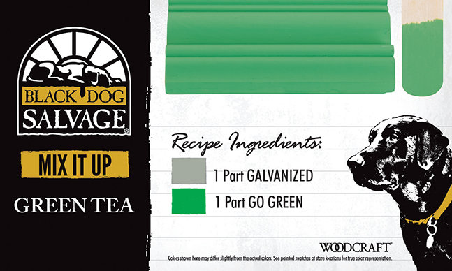 """Green Tea"" is made from 1 Part ""Galvanized"" and 1 Part ""Go Green"""
