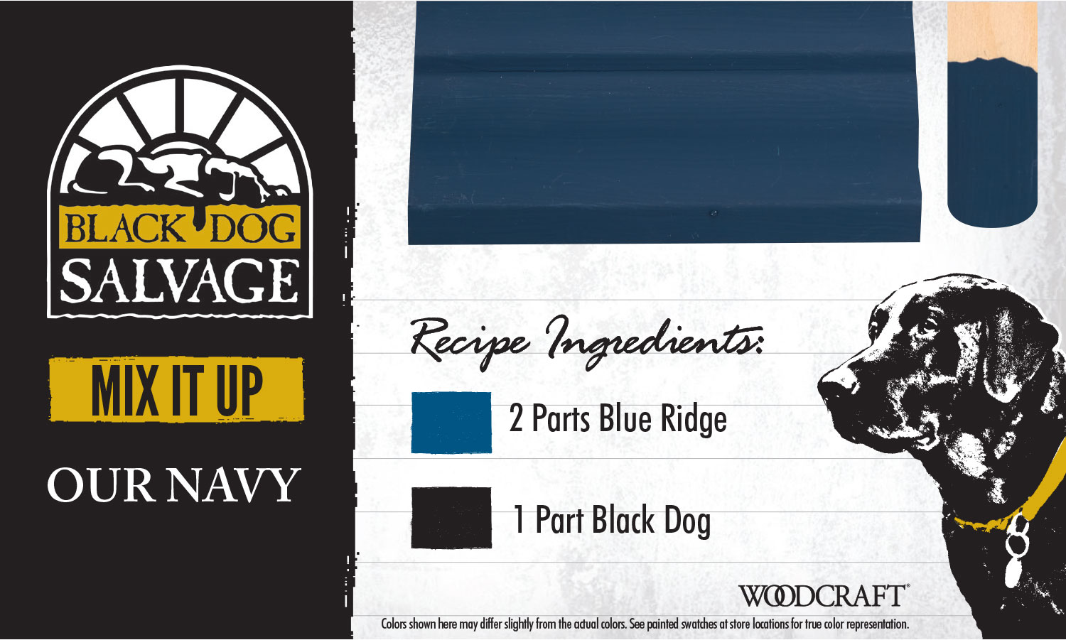 """Our Navy"" is made from 2 Parts ""Blue Ridge"" and 1 Part ""Black Dog"""