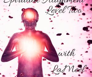 Spiritual Alignment Level Two