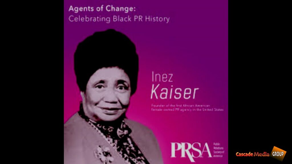 A PORTRAIT IN BLACK LEADERSHIP  Featuring Inez Kaiser The First Black Woman To Own A PR Firm The USA