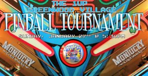 1up Greenwood Monthly Pinball Tournament