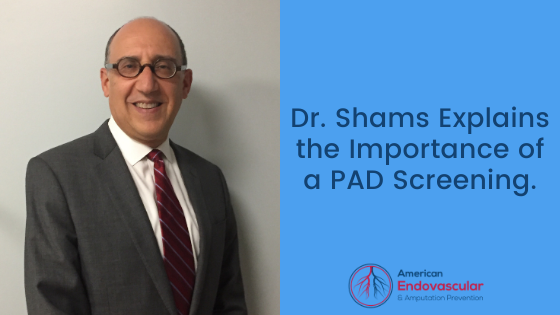 Dr. Shams PAD Screenings