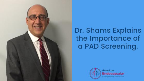 Dr. Shams PAD Screenings