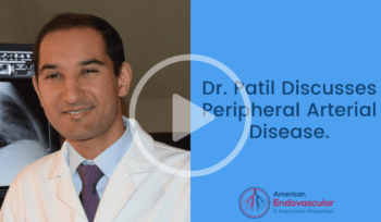 Dr. Patil Discusses Peripheral Arterial Disease.