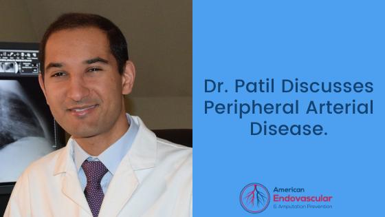 Dr. Patil Discusses Peripheral Arterial Disease