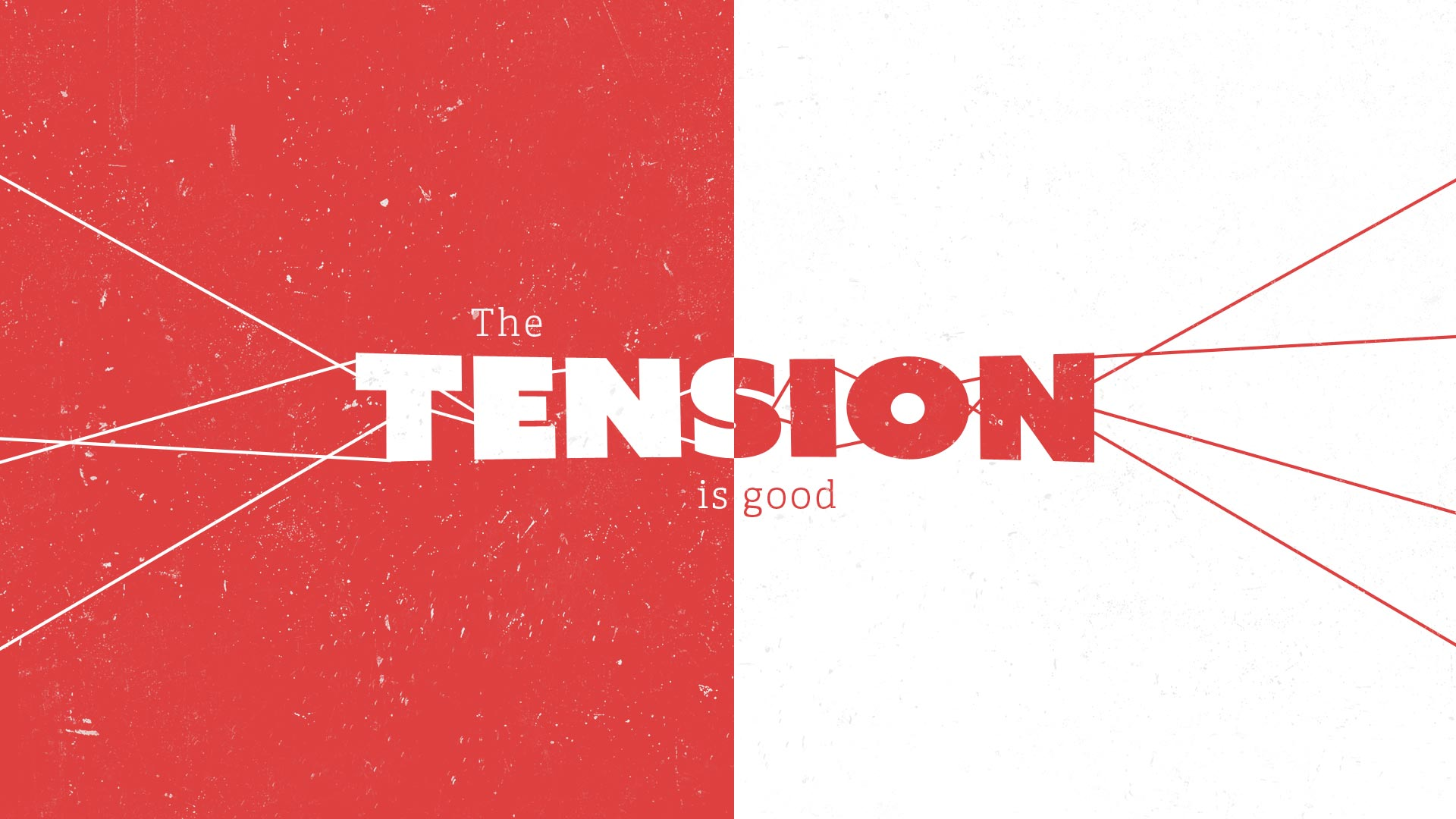 The Tension Is Good Series Title Image