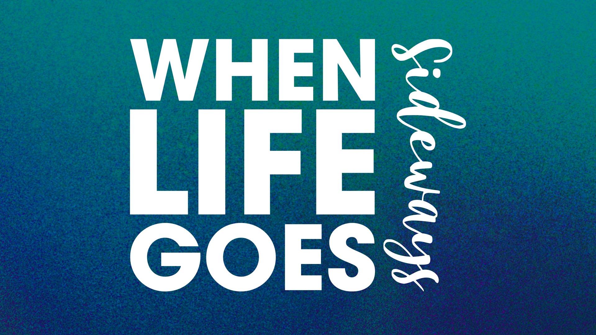 When Life Goes Sideways sermon series at Catalyst Christian Church
